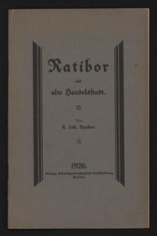 Ratibor als alte Handelsstadt