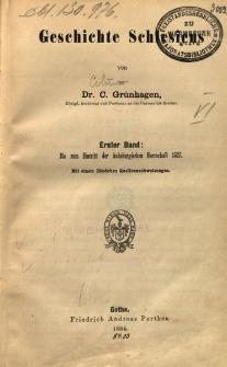 Geschichte Schlesiens. Bd 1 : Bis zum Eintritt der habsburgischen Herschaft 1527