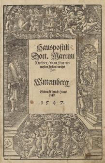 Hauspostill Doct. Martini Luther, von Furnemesten Festen durchs Jar