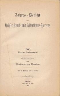 Jahresbericht des Neisser Kunst- und AlterthumsVereins 1900