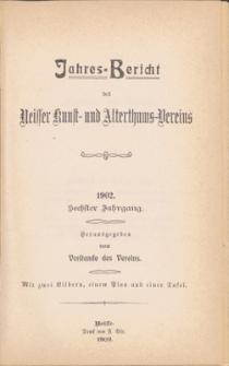 Jahresbericht des Neisser Kunst- und AlterthumsVereins 1902