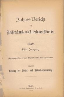 Jahresbericht des Neisser Kunst- und AltertumsVereins 1907
