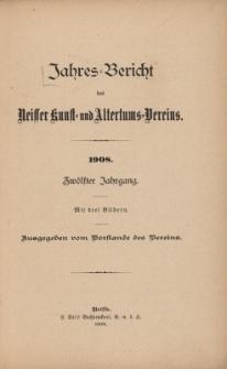 Jahresbericht des Neisser Kunst- und AltertumsVereins 1908