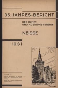 Jahresbericht des Neisser Kunst- und AltertumsVereins 1931: Jg.35