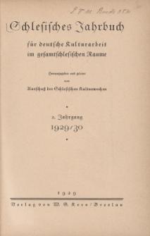 Schlesisches Jahrbuch für deutsche Kulturarbeit im gesamtschlesischen Raume, Jg.2 : 1929/30