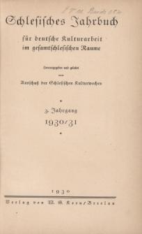 Schlesisches Jahrbuch für deutsche Kulturarbeit im gesamtschlesischen Raume, Jg.3 : 1930/31