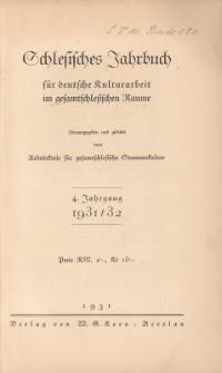 Schlesisches Jahrbuch für deutsche Kulturarbeit im gesamtschlesischen Raume, Jg.4 : 1931/32