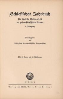 Schlesisches Jahrbuch für deutsche Kulturarbeit im gesamtschlesischen Raume, Jg.6 : 1933/34