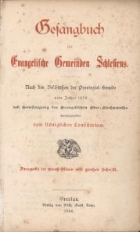 Gesangbuch für Evangelische Gemeinden Schlesiens : nach den Beschlüssen der Provinzial-Synode vom Jahre 1878