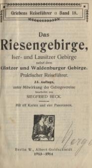 Das Riesengebirge Iser und Lausitzer Gebirge nebst dem Glatzer und Waldenburger Gebirge : praktischer Reiseführer