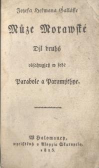 Muze Morawske : Djl druhy obsahugiy w sobe Parabole a Paramythye