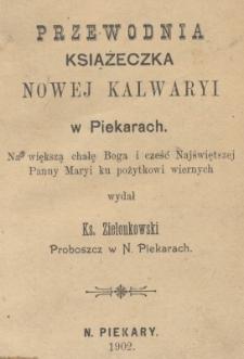 Przewodnia książeczka Nowej Kalwaryi w Piekarach