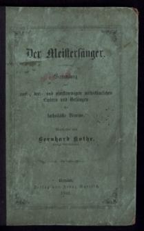 Der Meistersänger : Sammlung von zwei-, drei- und vierstimmigen volkstümlichen Liedern und Gesängen für katholische Vereine
