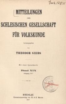 Mitteilungen der Schlesischen Gesellschaft für Volkskunde. Hrsg. von Theodor Siebs, Bd.19, Jg. 1917