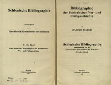 Schlesische Bibliographie. Bd. 2. Bibliographie der Schlesien Vor-und Frühgeschichte / Historischen Kommission für Schlesien;