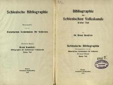 Schlesische Bibliographie. Bd. 3, Tl. 1. Bibliographie der schlesischen Volkskunde / Historischen Kommission für Schlesien