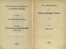 Darstellungen und Quellen zur Schlesischen Geschichte. Bd. 1. Die politische Tendenz der Cronica principum Polonie
