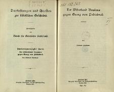 Darstellungen und Quellen zur Schlesischen Geschichte. Bd. 22. Der Widerstand Breslaus gegen Georg von Podiebrad