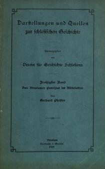 Darstellungen und Quellen zur schlesischen Geschichte. Bd. 30. Das Breslauer Patriziat im Mittelalter