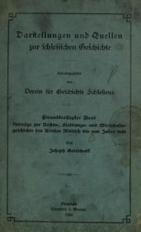 Darstellungen und Quellen zur schlesischen Geschichte. Bd. 31. Beiträge zur Rechts=, Siedlungs= und Wirtschaftsgeschichte des Kreises Militsch bis zum Jahre 1648