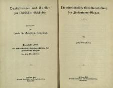Darstellungen und Quellen zur schlesischen Geschichte. Bd. 13. Die Mittelalterlische Gerichtsverfassung des Fürstentums Glogau