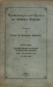 Darstellungen und Quellen zur schlesischen Geschichte. Bd. 5, Tl.1. Friedrich Theodor von Merckel im Dienste fürs Vaterland. Tl. 1 : bis September 1810
