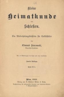 Kleine Heimatkunde von Schlesien : ein Wiederholungsbüchlein für Volksschüler