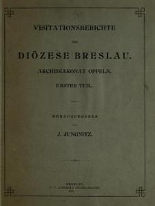 Veröffentlichungen aus dem Fürstbischöflichen Diözesan-Archiven zu Breslau. Bd 2. Visitationsberichte der Diözese Breslau. Archidiakonat Oppeln