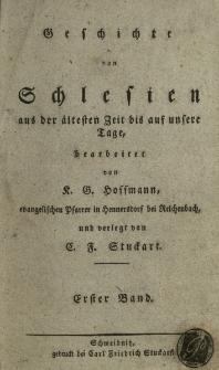Geschichte von Schlesien aus der ältesten Zeit bis auf unsere Tage. Bd. 1