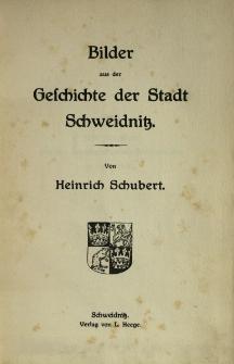 Bilder aus der Geschichte der Stadt Schweidnitz