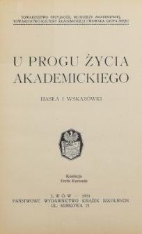 U progu życia akademickiego : hasła i wskazówki