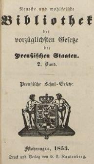 Neueste und wohlseilste Bibliothek der vorzüglichsten Gesetze der Preussischen Staaten. 2. Band