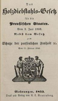 Das Holzdiebstahls Gesetz für die Preussischen Staaten