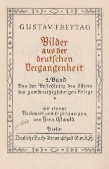 Bilder aus der deutschen Vergangenheit. Bd.2 : Von der Besiedlung des Ostens bis zum dreissigjährigen Kriege