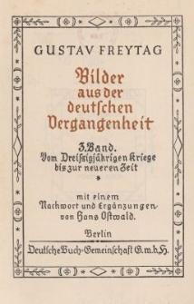 Bilder aus der deutschen Vergangenheit. Bd.3 : Vom Dreissigjährigen Kriege bis zur neueren Zeit