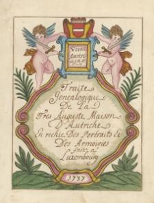 Traité généalogique de la Trés Auguste Mason d'Autriche
